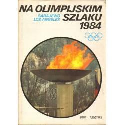 NA OLIMPIJSKIM SZLAKU 1984...