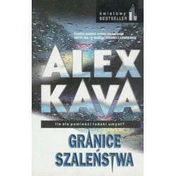 GRANICE SZALEŃSTWA - ALEX KAVA