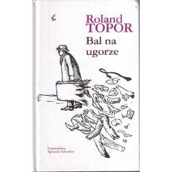 BAL NA UGORZE - ROLAND TOPOR