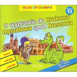 O WYPRAWIE DO KRAKOWA...