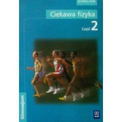 CIEKAWA FIZYKA 2 PODRĘCZNIK...