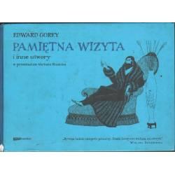 PAMIĘTNA WIZYTA - EDWARD GOREY