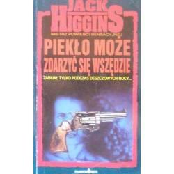 J. HIGGINS PIEKŁO MOŻE SIĘ...
