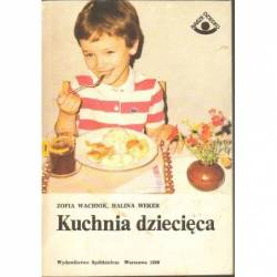 KUCHNIA DZIECIĘCA - ZOFIA...