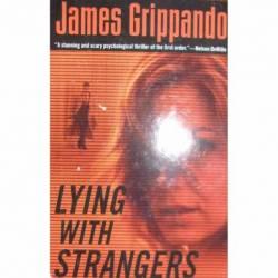 GRIPPANDO LYING WITH STRANGERS