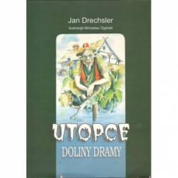 UTOPCE DOLINY DRAMY - JAN...