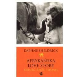 AFRYKAŃSKA LOVE STORY - DAPHNE SHELDRICK