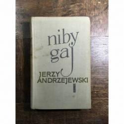 ANDRZEJEWSKI JERZY - NIBY GAJ