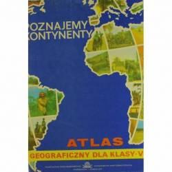 ATLAS GEOGRAFICZNY KL. 5 -...