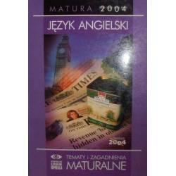 JĘZYK ANGIELSKI MATURA 2004...