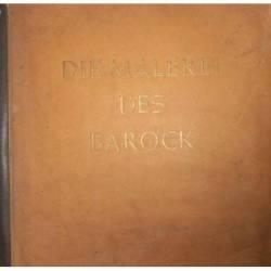 DIE MALEREI DES BAROCK (1940)
