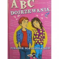 ABC DOJRZEWANIA - PORADNIK...