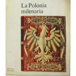 LA POLONIA MILENARIA -...