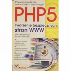 PHP5 TWORZENIE BEZPIECZNYCH...