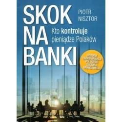 SKOK NA BANKI - PIOTR NISZTOR