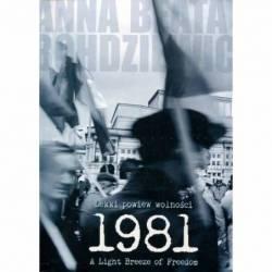 LEKKI POWIEW WOLNOŚCI 1981...