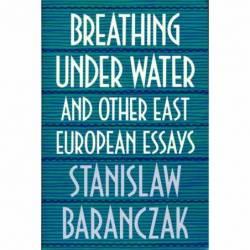 BREATHING UNDER WATER -...
