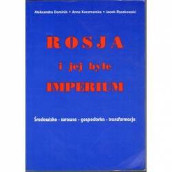 ROSJA I JEJ BYŁE IMPERIUM -...