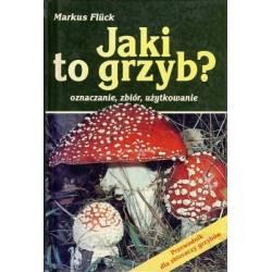 JAKI TO GRZYB - MARKUS FLUCK