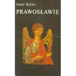 PRAWOSŁAWIE - JÓZEF KELLER