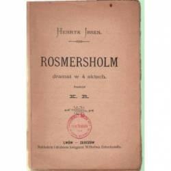 ROSMERSHOLM DRAMAT W 4...
