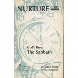 GOD'S TIME: THE SABBATH....