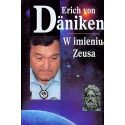 W IMIENIU ZEUSA - ERICH VON...