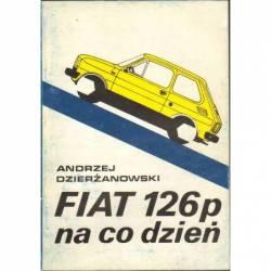 FIAT 126P NA CO DZIEŃ -...