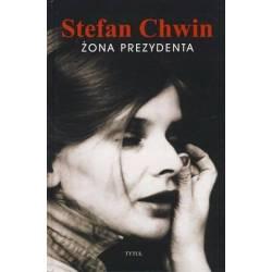 ŻONA PREZYDENTA - STEFAN CHWIN