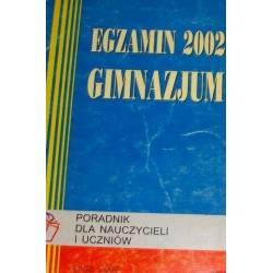 EGZAMIN GIMNAZJUM 2002...