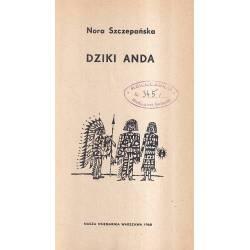 DZIKI ANDA - NORA SZCZEPAŃSKA