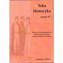 TEKA HISTORYKA - ZESZYT 47...