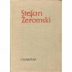 CHARITAS - STEFAN ŻEROMSKI