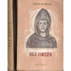 BEZ ORĘŻA (2 TOMY) - ZOFIA...