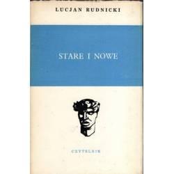 STARE I NOWE - LUCJAN RUDNICKI