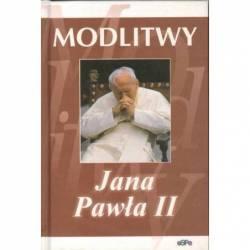 MODLITWY JANA PAWŁA II