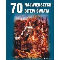 70 NAJWIĘKSZYCH BITEW...