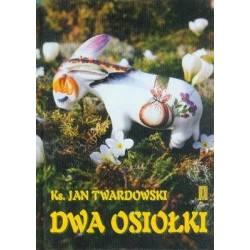 DWA OSIOŁKI - JAN TWARDOWSKI