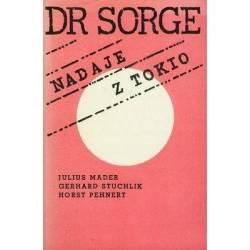 DR SORGE NADAJE Z TOKIO -...