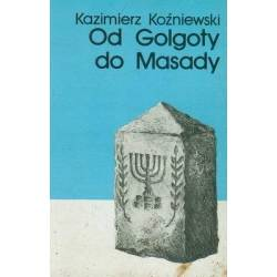 OD GOLGOTY DO MASADY -...