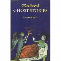 MEDIEVAL GHOST STORIES -...