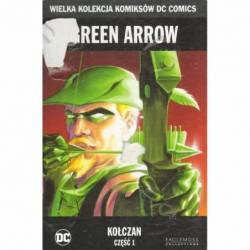 GREEN ARROW - KOŁCZAN CZ. 2...