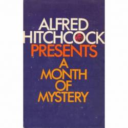 A MONTH OF MYSTERY - ALFRED...