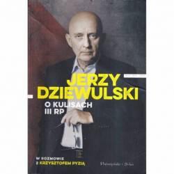 JERZY DZIEWULSKI O KULISACH...