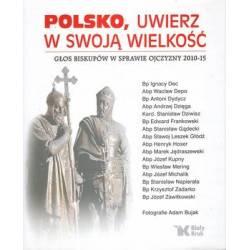 POLSKO, UWIERZ W SWOJĄ...