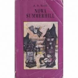 NOWA SUMMERHILL - A. S. NEILL