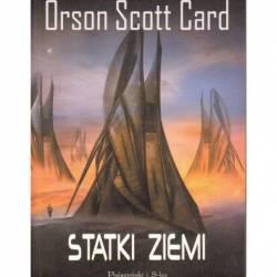 STATKI ZIEMI - ORSON SCOTT...