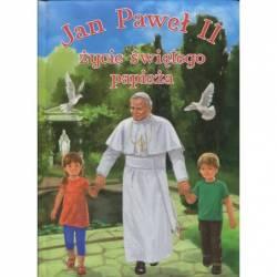 JAN PAWEL II ŻYCIE ŚWIĘTEGO...
