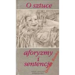 O SZTUCE - AFORYZMY I...
