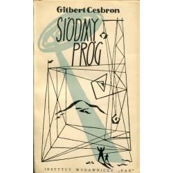 SIÓDMY PRÓG - GILBERT CESBRON